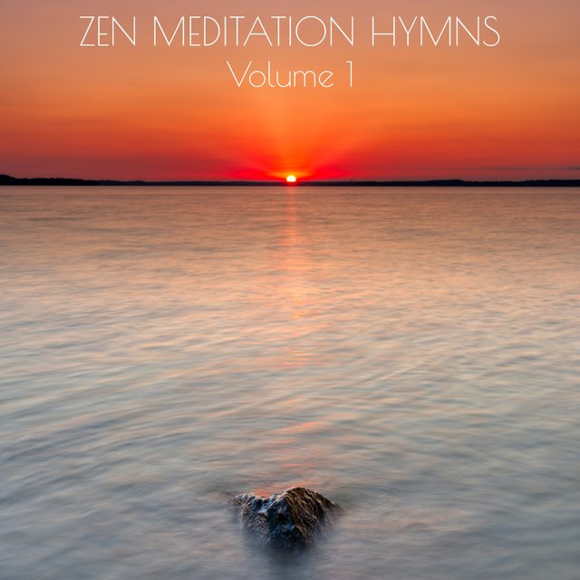 Zen Meditation Hymns, Vol. 1