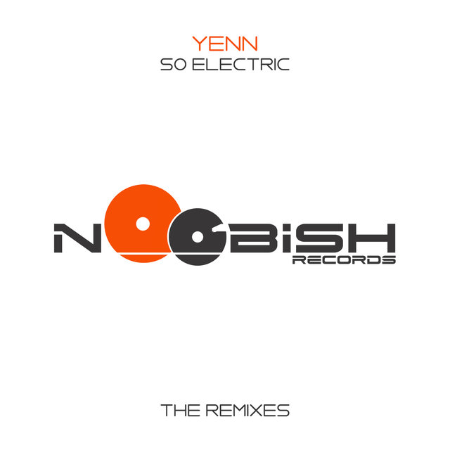 So Electric (The Remixes)