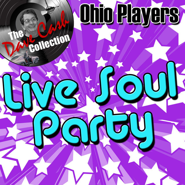 Live Soul Party - [The Dave Cash Collection]