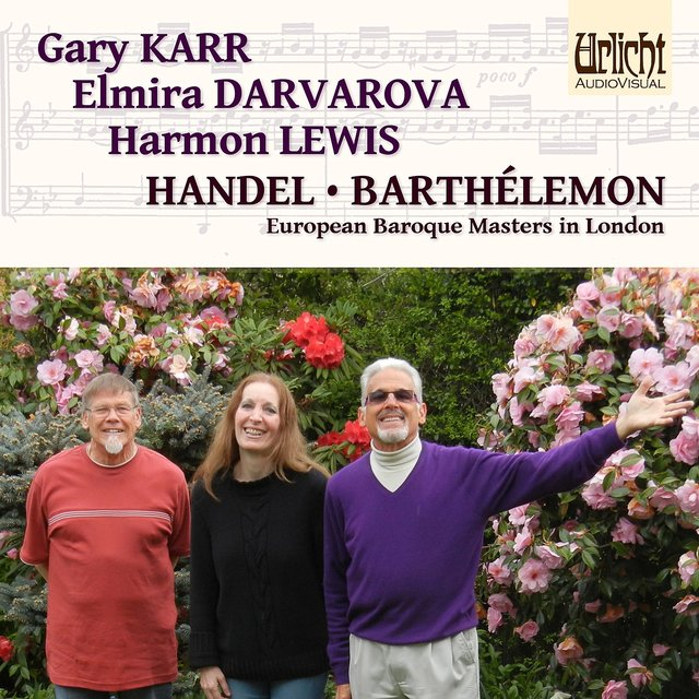 European Baroque Masters in London: Handel and Barthélemon
