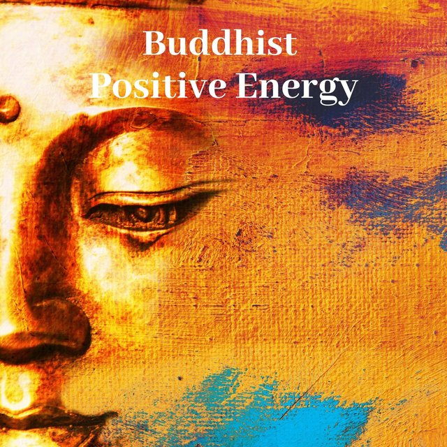 Buddhist Positive Energy: Spa, Sleep, Massage, Meditation, Relaxing Zen Music