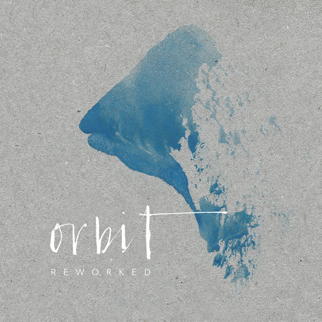 Orbit Reworked