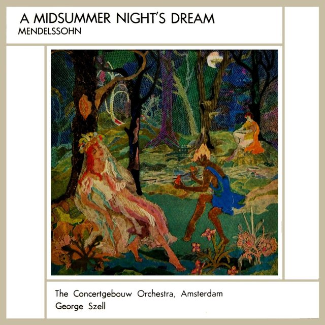 Mendelssohn: Midsummer Nights Dream