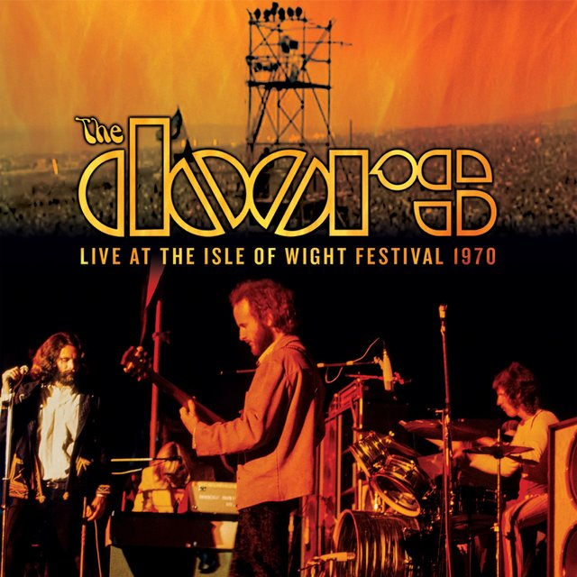 Break on Through (To the Other Side) [Live at Isle of Wight Festival, 1970]