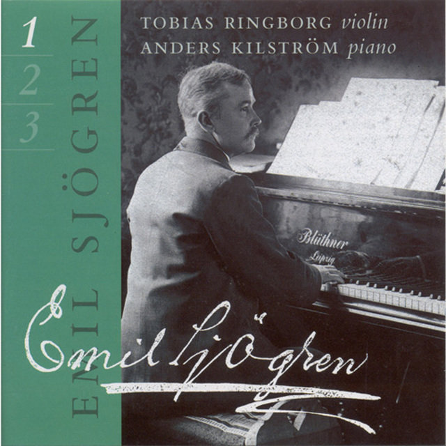 Sjögren: Complete Works for Violin and Piano, Vol. 1