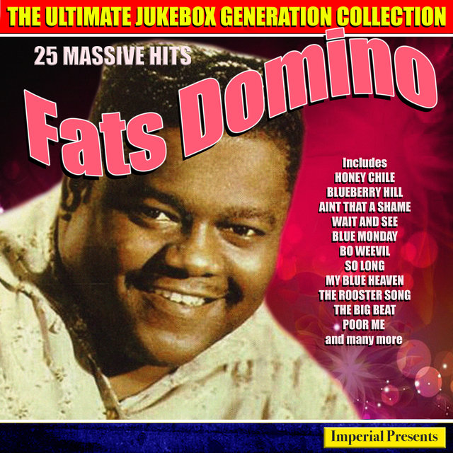 Fats Domino - The Ultimate Jukebox Generation Collection