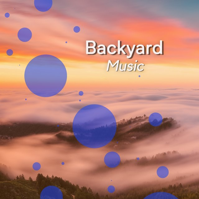 2020 Background Ambient Backyard Music