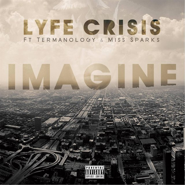 Imagine (feat. Termanology & Miss Sparks)