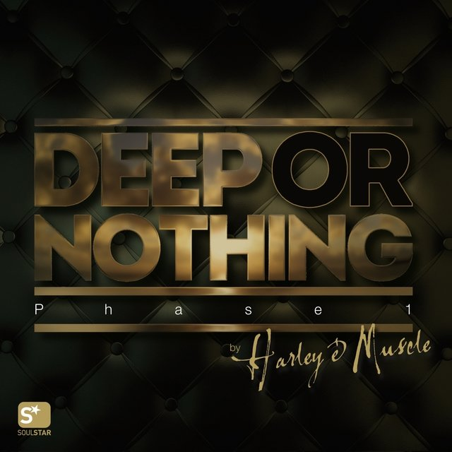 Deep or Nothing