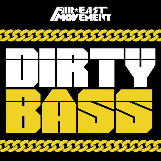 Dirty Bass (Deluxe)