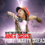 Have You Ever Seen The Rain (Inna Maui or Ja) [feat. Marty Dread]