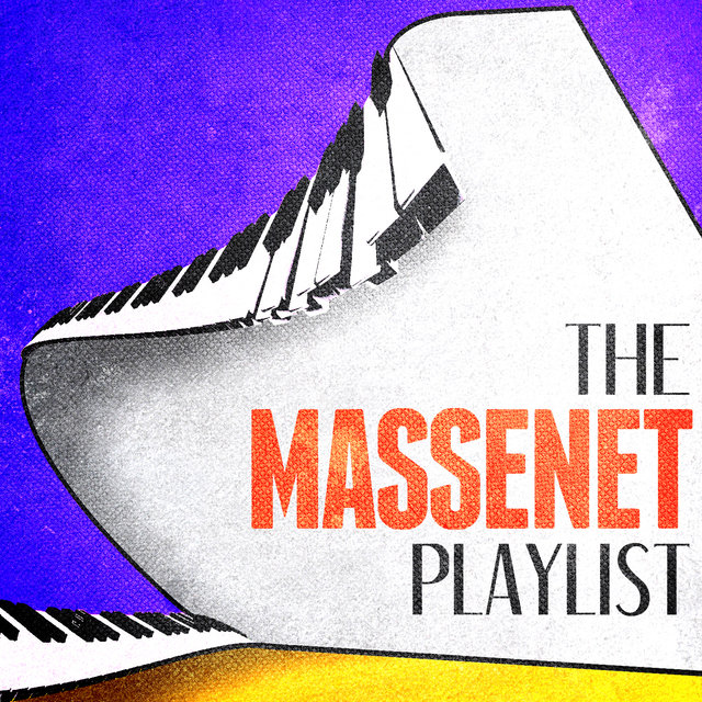 The Massenet Playlist