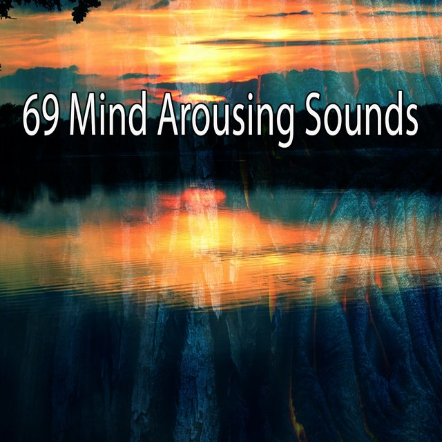 69 Mind Arousing Sounds