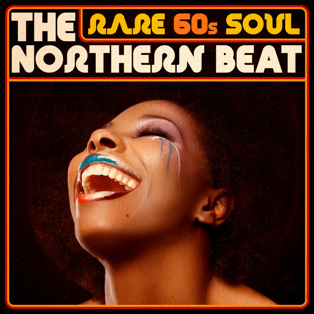 Rare 60s Soul - The Northern Beat