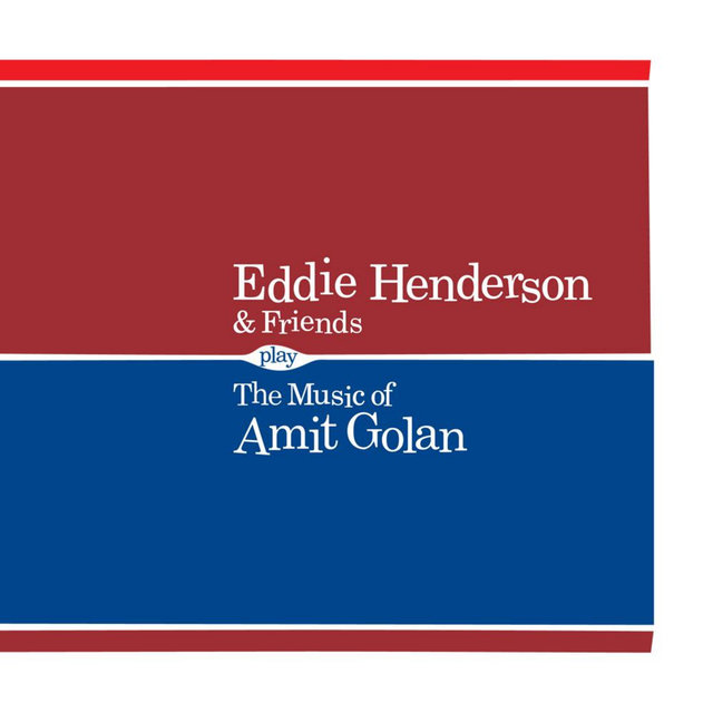 Eddie Henderson & Friends Play the Music of Amit Golan