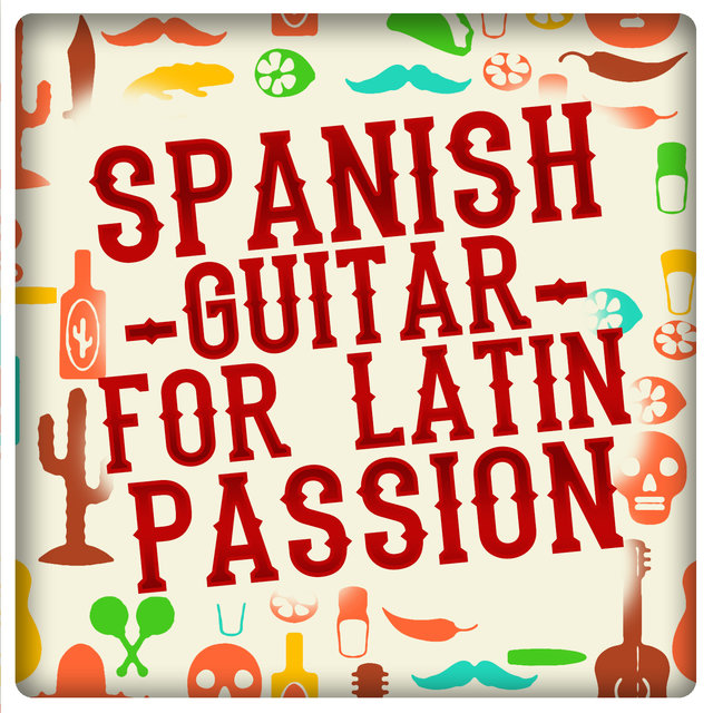 Spanish Guitar for Latin Passion