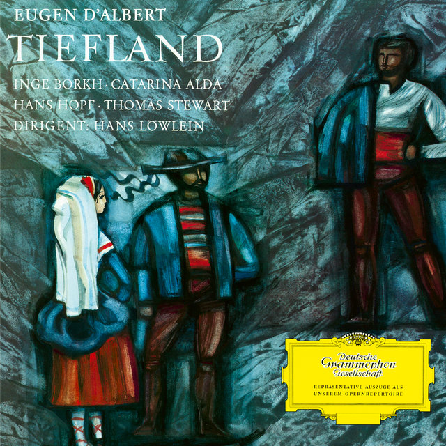 d'Albert: Tiefland - Highlights