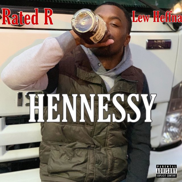 Hennessy (feat. Lew Heffna)