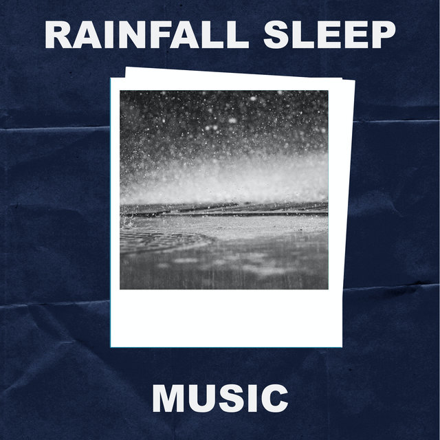 Rainfall Sleep Music