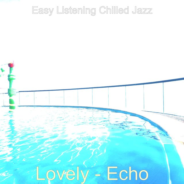 Lovely - Echo