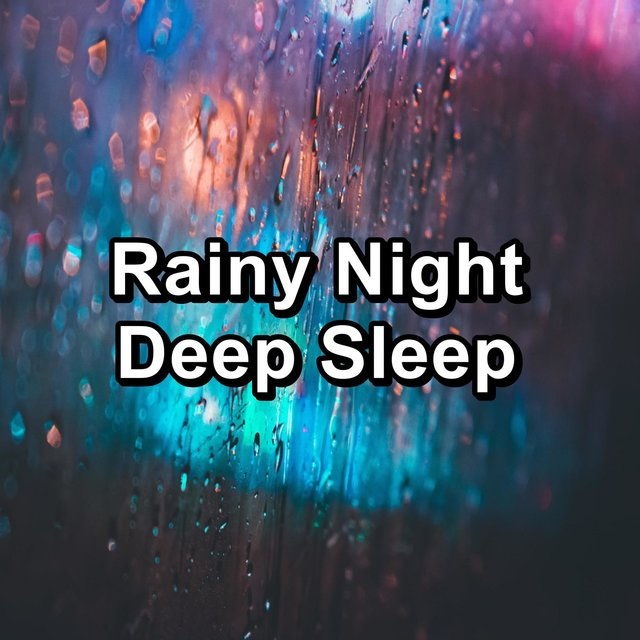 Rainy Night Deep Sleep