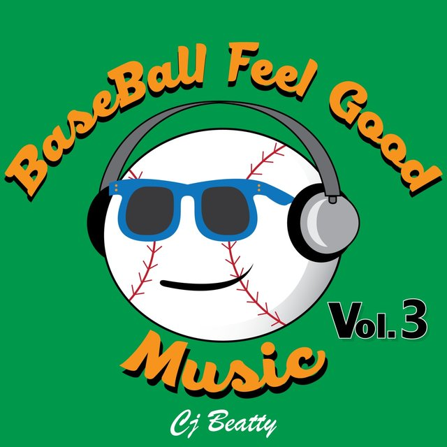 Baseball Feel Good Music, Vol. 3