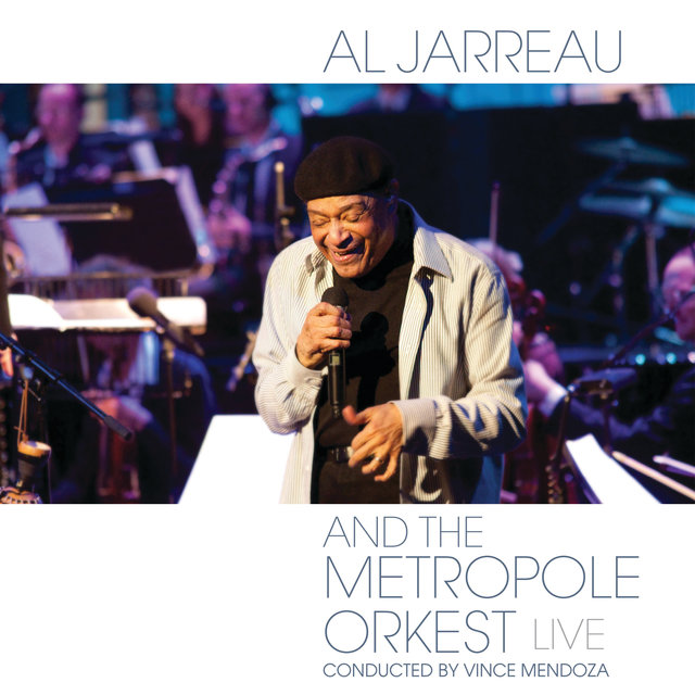 Al Jarreau and the Metropole Orkest - Live (Live From Theater aan de Parade, Den Bosch, Netherlands/2011)