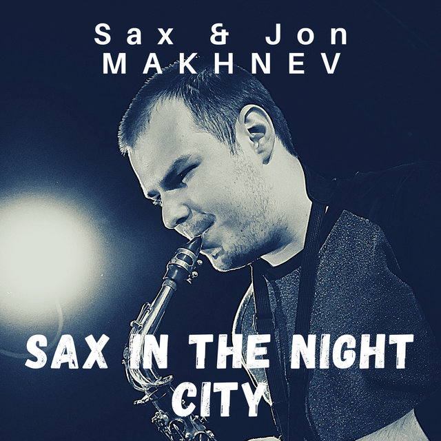 Sax in the Night City