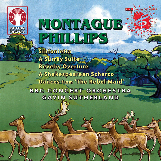 Montague Phillips: Symphony in C Etc.