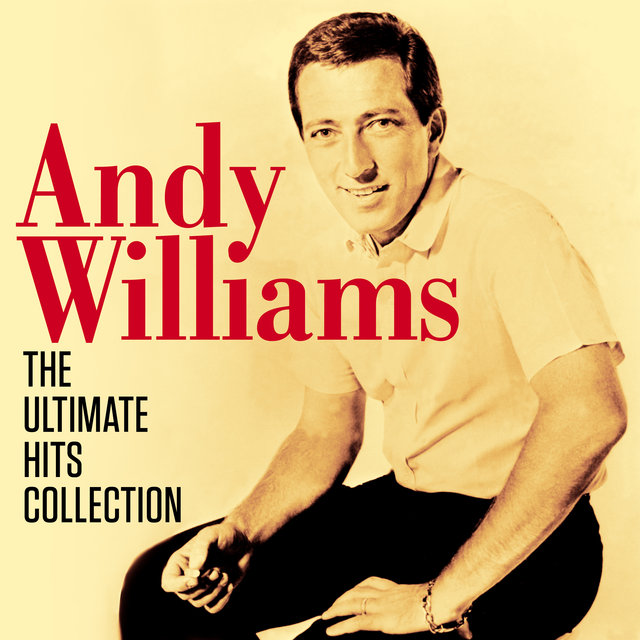 Andy Williams - The Ultimate Hits Collection