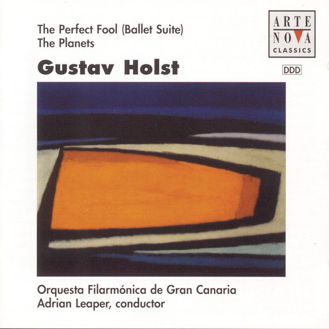 Holst: The Planets, The Perfect Fool (Ballet Suite)