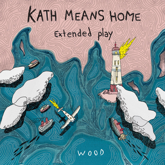 Kath Means Home, Extended Play
