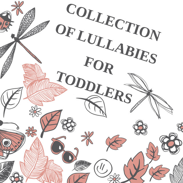 Collection of Lullabies for Toddlers - Calm Baby Sounds, Have a Nice Dream, Evening Routine of Mother and Child, Gentle Tummy Massage After Bathing, Cradle, Favorite Toy
