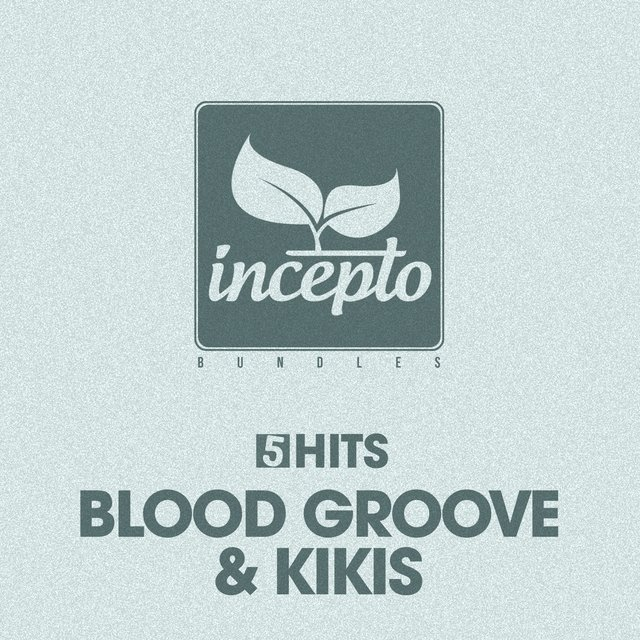 5 Hits: Blood Groove & Kikis