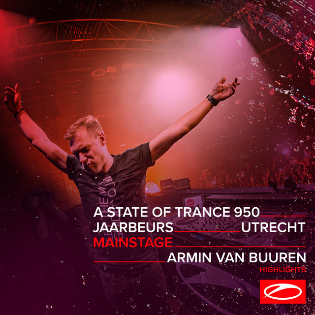 Live at ASOT 950 (Utrecht, The Netherlands) [Mainstage] [Highlights]