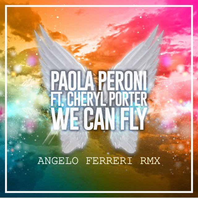 We Can Fly (Angelo Ferreri Remix)