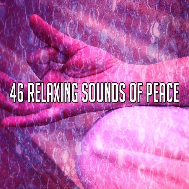 46 Relaxing Sounds of Peace