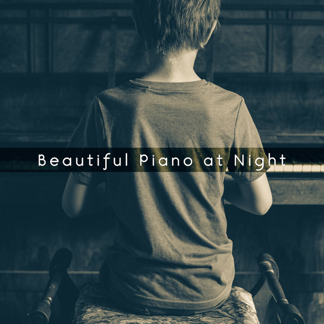 Beautiful Piano at Night – Jazz Lullabies 2019