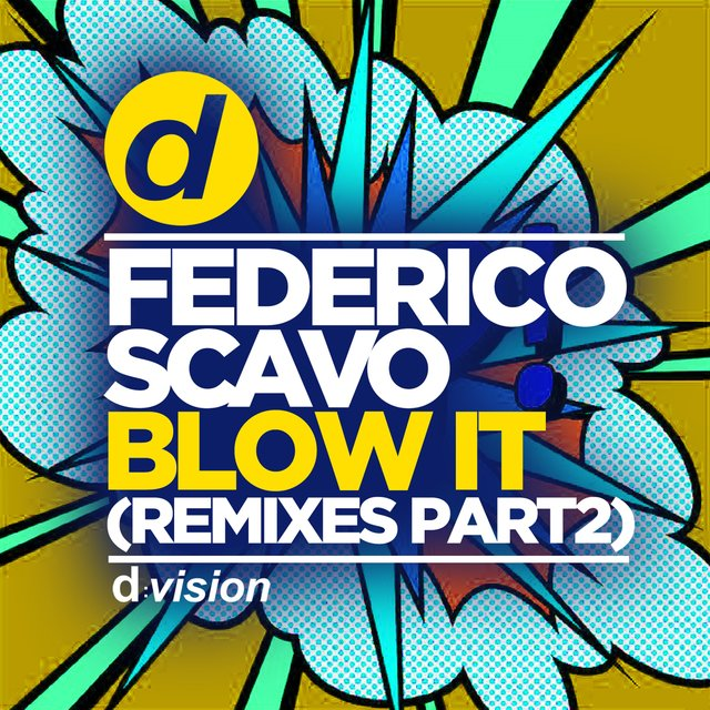 Blow It (Remixes, Pt. 2)