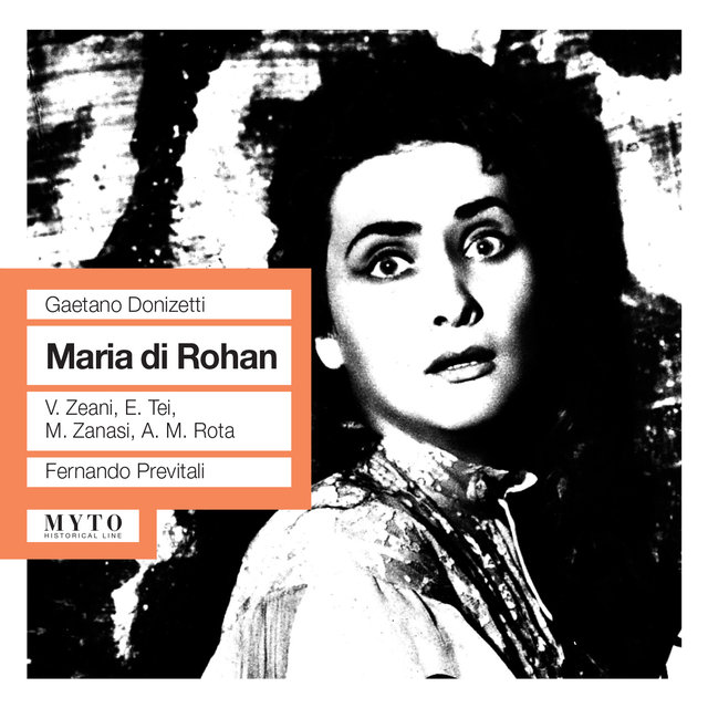Donizetti: Maria di Rohan (Recorded 1962) [Live]