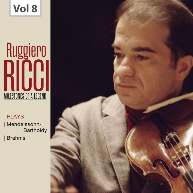Milestones of a Legend: Ruggiero Ricci, Vol. 8