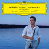 Mendelssohn: Lieder ohne Worte, Op. 67 - No. 5 Moderato (Arr. Ottensamer for Clarinet and Piano)