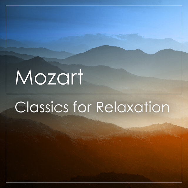 Mozart - Classics for Relaxation