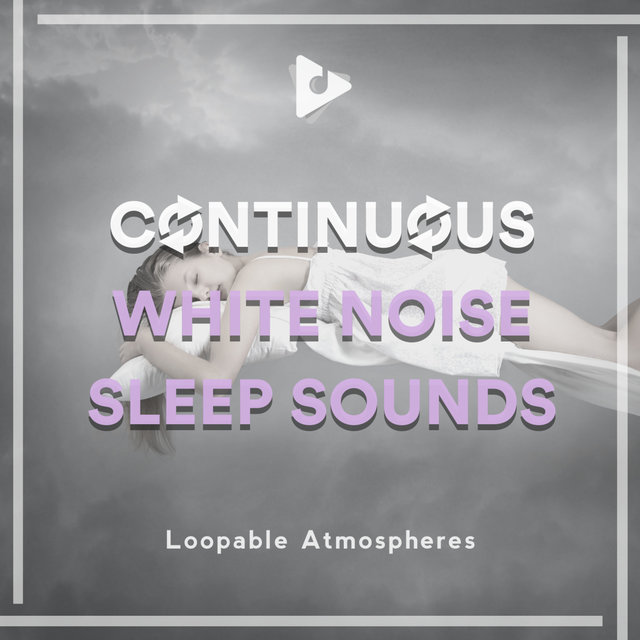 Continuous White Noise Sleep Sounds