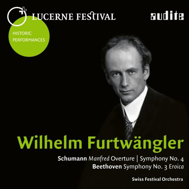 Lucerne Festival Historic Performances: Wilhelm Furtwängler