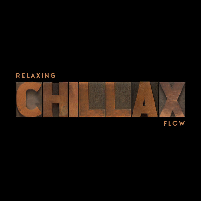 Relaxing Chillax Flow