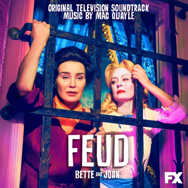 Feud: Bette and Joan (Original Television Soundtrack)