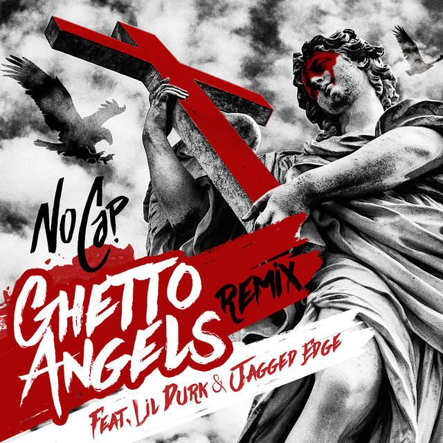 Ghetto Angels (feat. Lil Durk & Jagged Edge)