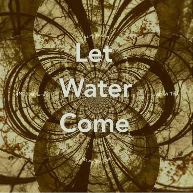 Let Water Come