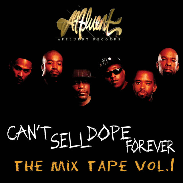 Can't Sell Dope Forever the Mixtape Vol.1